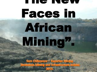 """The New Faces in African Mining""."