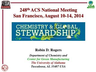 248 th  ACS National Meeting San Francisco, August 10-14,  2014