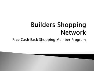 Builders Shopping Network