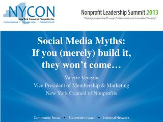Social Media Myths: If you (merely) build it, they won't come…