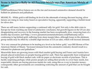 Scene is Set for a Rally in All Precious Metals says Pan Ame