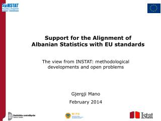 Support for the Alignment of  Albanian Statistics with EU standards