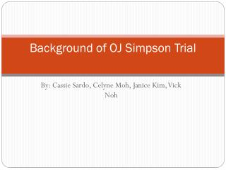 Background of OJ Simpson Trial