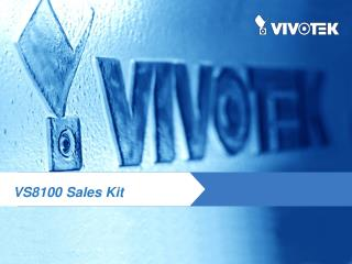 VS8100 Sales Kit