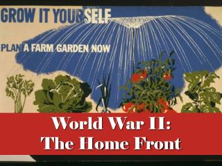 World War II: The Home Front