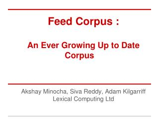 Feed Corpus : An Ever Growing Up to Date Corpus
