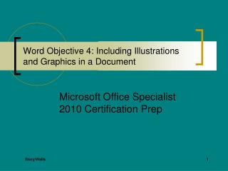 Word Objective 4: Including Illustrations and Graphics in a Document