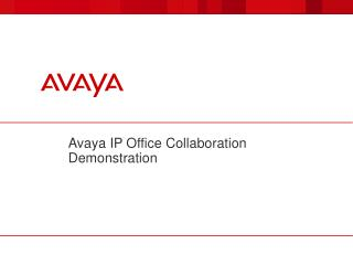 Avaya IP Office Collaboration Demonstration
