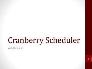 Cranberry Scheduler