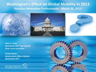 Washington's Effect on Global Mobility in 2013  Houston Relocation Professionals - March 20, 2013