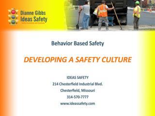 BBS � Behavior Based Safety