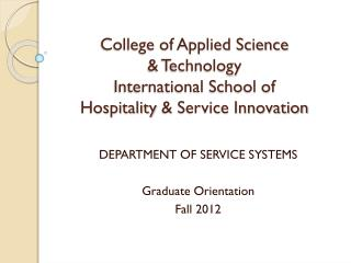 College of Applied Science  & Technology International  School  of Hospitality  & Service Innovation