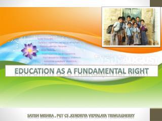 EDUCATION AS A FUNDAMENTAL RIGHT