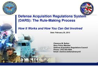 Defense Acquisition Regulations System (DARS): The Rule-Making Process How It Works and How You Can Get Involved