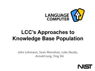 LCC's Approaches to Knowledge Base Population