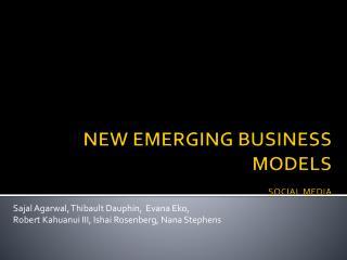 NEW EMERGING BUSINESS MODELS SOCIAL MEDIA