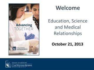 Welcome Education, Science and Medical Relationships