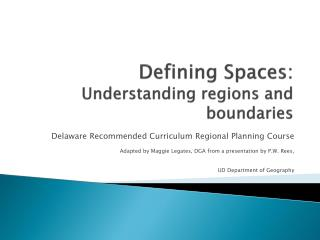Defining Spaces:  Understanding regions and boundaries