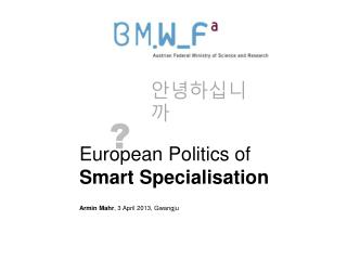 European Politics of  Smart Specialisation