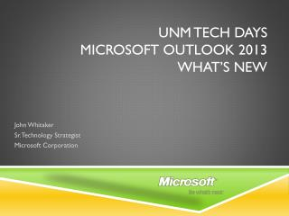 UNM Tech days Microsoft Outlook 2013 What's new