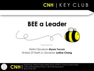 BEE a Leader
