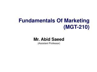Fundamentals Of Marketing  (MGT-210)