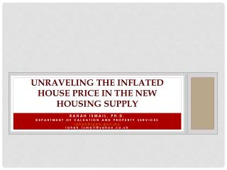 UNRAVELING THE INFLATED HOUSE PRICE IN THE NEW HOUSING SUPPLY
