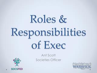 Roles & Responsibilities of Exec