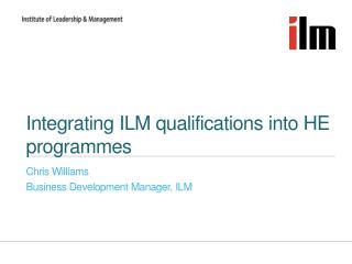 Integrating ILM qualifications into HE programmes