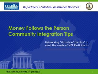 Money Follows the Person Community Integration Tips
