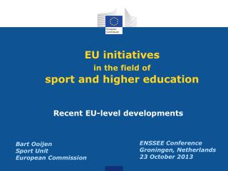 EU initiatives  in the field of sport and higher education
