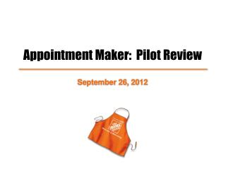 Appointment Maker:  Pilot Review