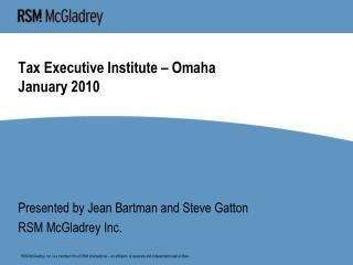 Tax Executive Institute – Omaha January 2010
