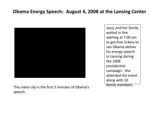 Obama Energy Speech:  August 4,  2008 at the Lansing Center