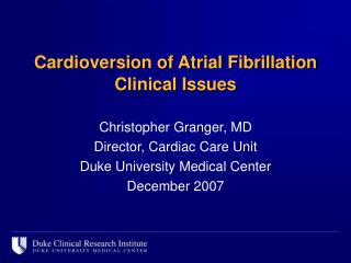 Cardioversion of Atrial Fibrillation Clinical Issues