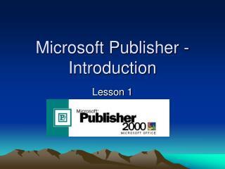 Desktop Publishing Lesson  1