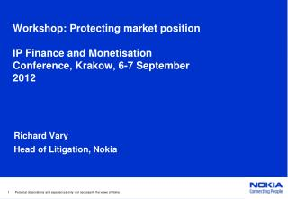 Workshop: Protecting market position IP Finance and  Monetisation Conference, Krakow, 6-7 September 2012