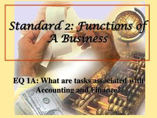 Standard 2: Functions of A Business