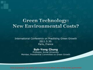 Green Technology:  New Environmental Costs?