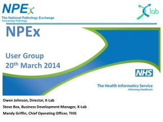 NPEx User Group  20 th  March 2014