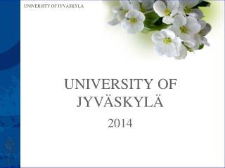 UNIVERSITY  OF  JY V �SKYL�  2 014