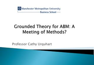 Grounded Theory for ABM: A Meeting of Methods?