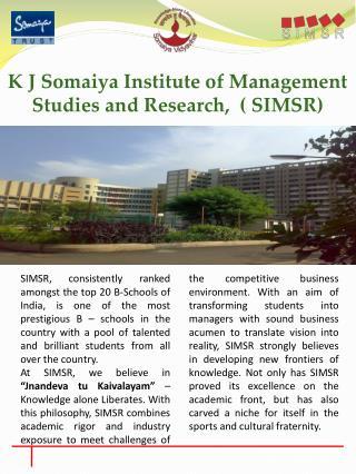 K J  Somaiya  Institute of Management Studies and Research,  ( SIMSR)