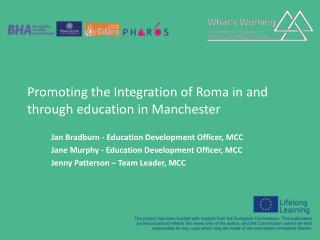 Promoting the Integration of Roma in and through education in Manchester
