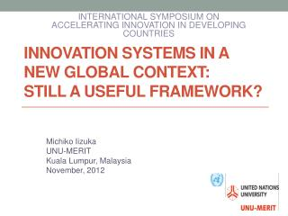 Innovation systems in a new global context:  still a useful framework?