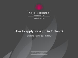 How to  apply  for a  job  in Finland?