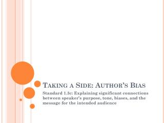 Taking a Side: Author�s Bias