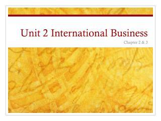 Unit 2 International Business