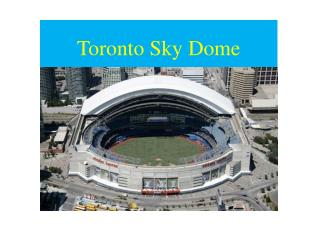 Toronto Sky Dome