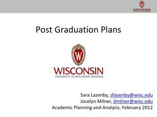 Post Graduation Plans